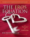 "The EROS Equation: A ""Soul-ution"" for Relationships"