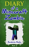 Diary of A Minecraft Zombie Book 2 by Herobrine Books