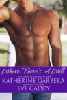 Where There's a Will (Whiskey River, #1)