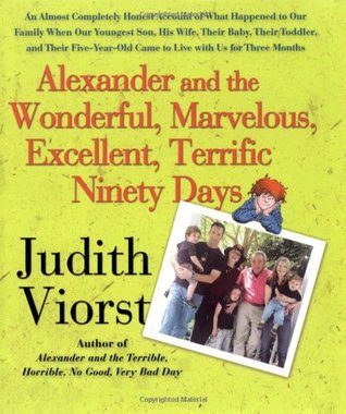 Alexander and the Wonderful, Marvelous, Excellent, Terrific N... by Judith Viorst