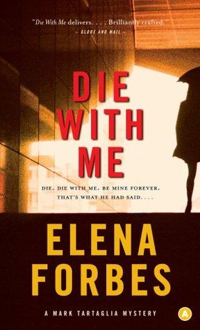 Die With Me: A Mark Tartaglia Mystery