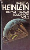 The Past Through Tomorrow: Vol. 2