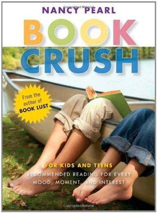 Book Crush by Nancy Pearl