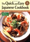 Quick & Easy Japanese Cookbook: Great Recipes from Japan's Favorite TV Cooking Show Host