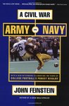 A Civil War: Army vs. Navy - A Year Inside College Football's Purest Rivalry