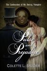 Pulse and Prejudice: The Confession of Mr Darcy, Vampire