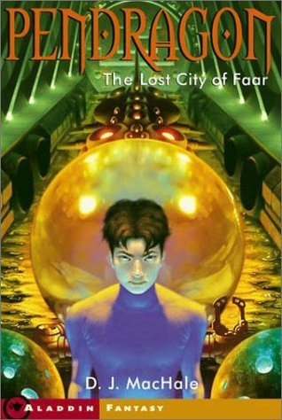 The Lost City of Faar by D.J. MacHale