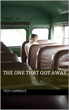 The One That Got Away: An Existential Love Story