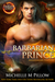 Barbarian Prince: Anniversary Edition (Dragon Lords, #1)
