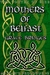 Mothers of Belfast (Mariah's Prologue #2)