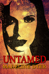 Untamed by Madeline Dyer