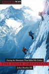 The Eiger Obsession: Facing the Mountain That Killed My Father