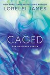 Caged (Mastered, #4)