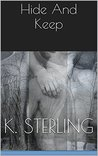 Hide And Keep (Hide and Keep, #1)