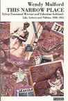 This Narrow Place: Sylvia Townsend Warner and Valentine Ackland: Life, Letters and Politics 1930-1951