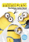 Minions: The Deluxe Junior Novel