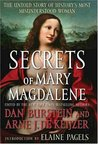 Secrets of Mary Magdalene: The Untold Story of History's Most Misunderstood Woman