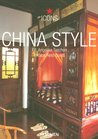 China Style: Exteriors Interiors Details (Icons)