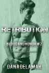 Retribution (Blood and Honor #2)