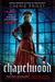 Chapelwood (The Borden Dispatches, #2)