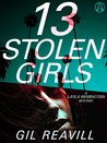 13 Stolen Girls: (A Layla Remington Mystery