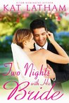 Two Nights With His Bride (Montana Born Brides, #6; Wild Montana Nights, #2)