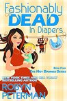 Fashionably Dead in Diapers (Hot Damned #4)