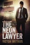 The Neon Lawyer (Brigham Theodore, Book 1)