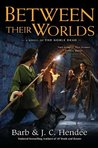 Between Their Worlds by Barb Hendee