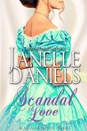 Scandal of Love (Scandals & Secrets, #1)