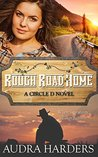 Rough Road Home (The Circle D series)