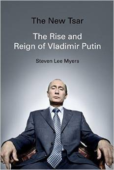 Read Online The New Tsar The Rise And Reign Of Vladimir Putin By Steven Lee Myers Book Or Download In Epub Pdf Arletta2418 Bookz