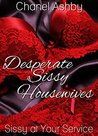 Sissy at Your Service (Desperate Sissy Housewives Book 1)