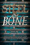 Steel and Bone: Nine Steampunk Adventures