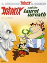 Asterix and the Laurel Wreath (Asterix, #18)