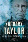 Zachary Taylor (The American Presidents, #12)