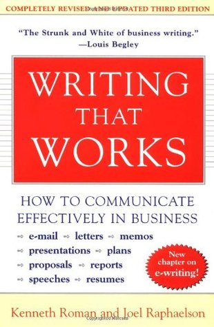 Writing That Works by Kenneth Roman