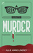 A Geek Girl's Guide to Murder (Geek Girl Mysteries #1)