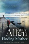 Finding Mother (The Guernsey Novels, #2)
