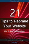 21 Tips to Rebrand Your Website For a Best-Selling Book: An expert interview with Laura Laing (Authors Who Rock)