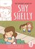 The Secret Story of Shy Shelly (Book 1)