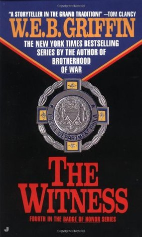 The Witness by W.E.B. Griffin