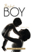 Baby Boy: A Mother's Story
