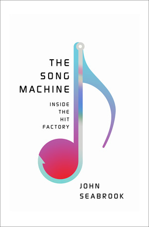 the song machine inside the hit factory