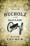 Bucholz and the Blockade (The Pinkerton Files, #2)
