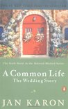 A Common Life: The Wedding Story (Mitford Years, #6)
