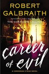 Career of Evil (Cormoran Strike, #3) by Robert Galbraith