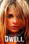 Dwell (The Kassidy Bell Series Book 2)