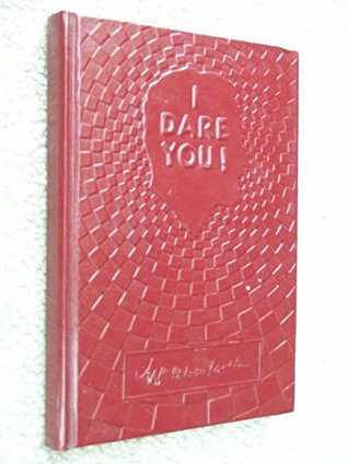 I Dare You by William H. Danforth