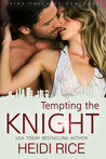 Tempting the Knight (The Fairy Tales of New York, #2)